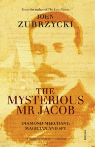 Cover of The Mysterious Mr Jacob by John Zubrzycki, published by Random House