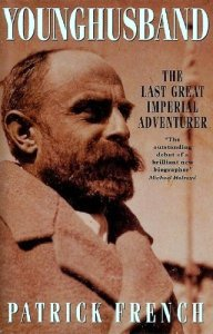 Cover of Younghusband: The Last Great Imperial Adventurer by Patrick French