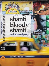 Cover of Shanti Bloody Shanti by Aaron Smith, published by Transit Lounge